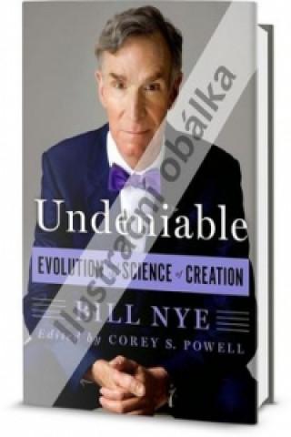 Nepopiratelné: Evoluce a věda o stvoření světa