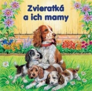 Zvieratká a ich mamy
