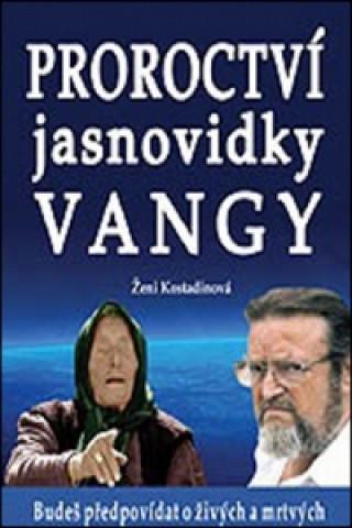 Kniha Proroctví jasnovidky Vangy Ženi Kostadinová