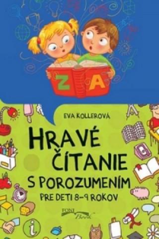 Hravé čítanie s porozumením pre deti 8-9 rokov