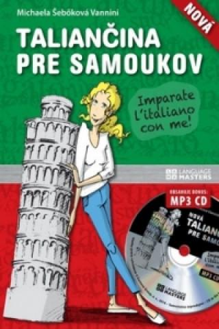 Carte Nová taliančina pre samoukov + CD Michaela Šebőková Vannini