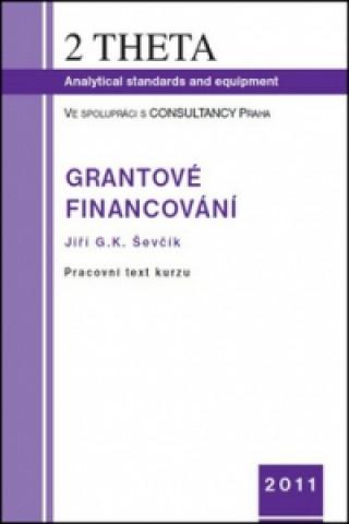 Grantové financování