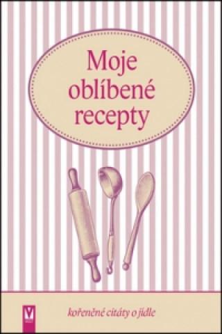 Moje oblíbené recepty