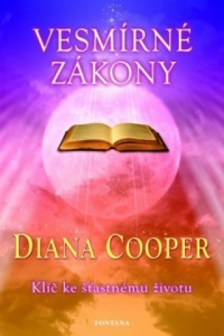 Carte Vesmírné zákony Diana Cooper