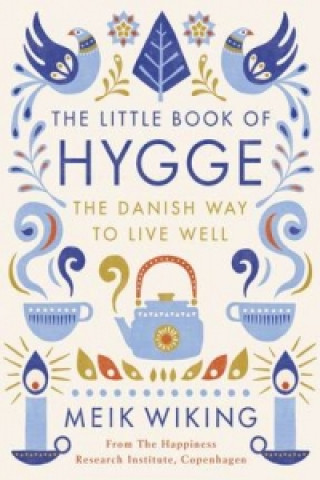 Kniha Little Book of Hygge WIKING   MEIK