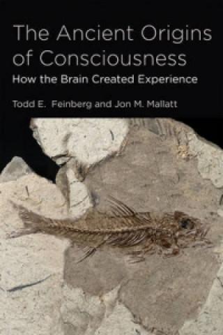 Ancient Origins of Consciousness