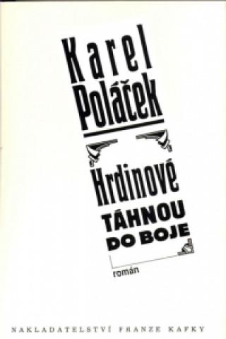 Carte Hrdinové táhnou do boje Karel Poláček