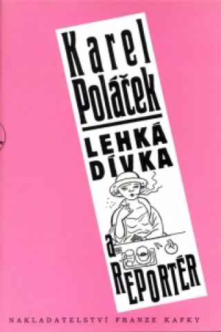 Carte Lehká dívka a reportér Karel Poláček