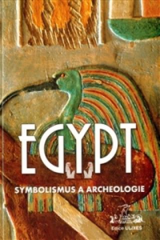 Egypt Symbolismus a archeologie