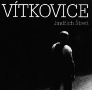 Carte VÍTKOVICE/J.ŠTREIT Jindřich Štreit