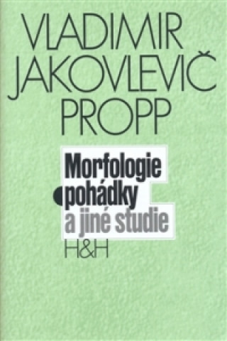 MORFOLOGIE POHÁDKY A JINÉ STUDIE