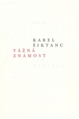 Carte Vážná známost Karel Šiktanc