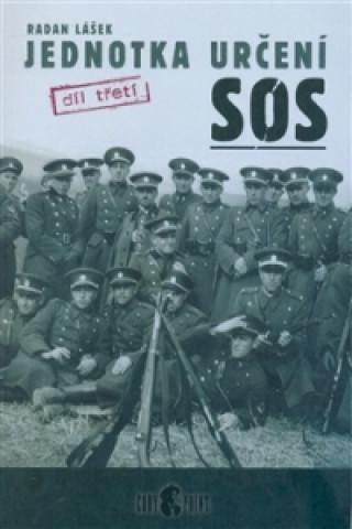 Jednotka určení SOS - díl třetí