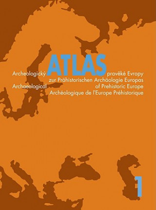 Carte Archeologicky Atlas Evropy Miroslav Buchvaldek a kol.