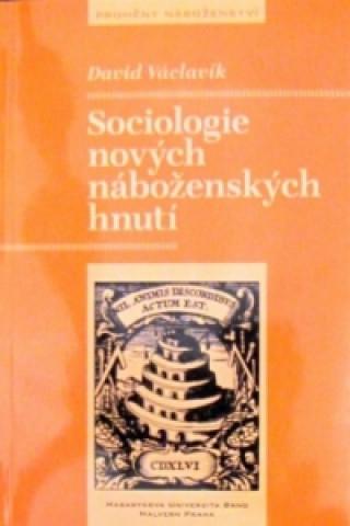 Malvern Sociologie nových náboženských hnutí