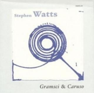 Gramsci & Caruso