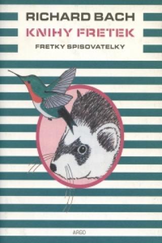 Argo Knihy fretek 3. - Fretky spisovatelky