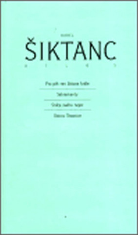Dílo 5 Karel Šiktanc