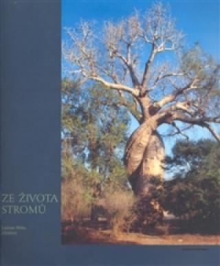 Carte Ze života stromů Ladislav Bláha
