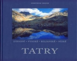 Tatry - Západní - Vysoké - Belianské - Nízké