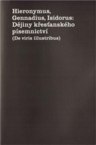 Carte Dějiny křesťanského písemnictví z Massilie Gennadius