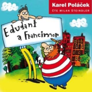 Audio Edudant a Francimor Karel Poláček