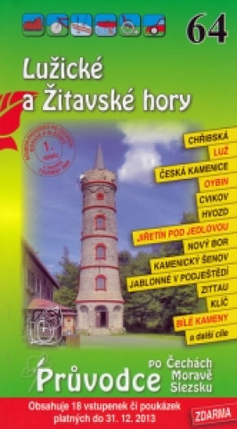 Lužické a Žitavské hory 64. - Průvodce po Č,M,S + volné vstupenky a poukázky
