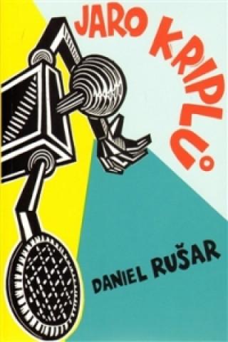Carte Jaro kriplů Daniel Rušar