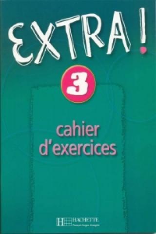 Kniha Extra! 3 Pracovní sešit C. Donson