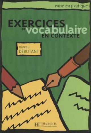 Fraus Exercices de vocabulaire en contexte niveau Débutant