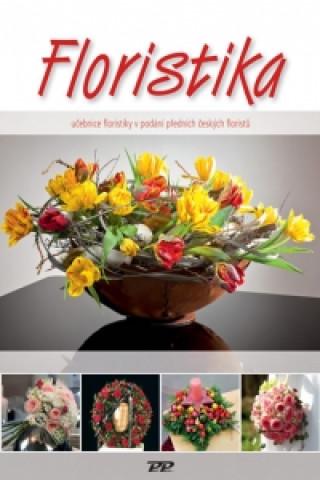 Floristika - Učebnice floristiky v podání  předních českých floristů