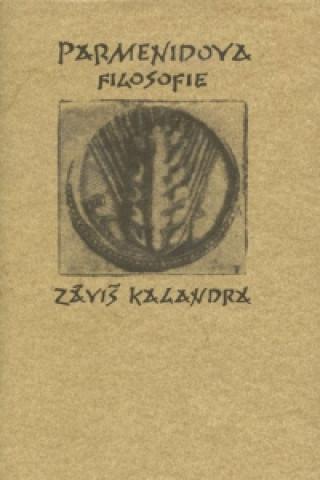 Carte Parmenidova filosofie Záviš Kalandra
