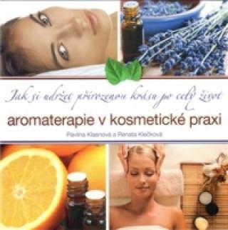 Aromaterapie v kosmetické praxi