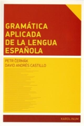 Gramática aplicada de la lengua espanola
