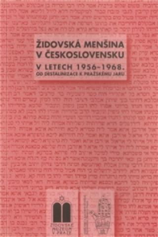 Židovské muzeum v Praze Židovská menšina v Československu v letech 1956-1968