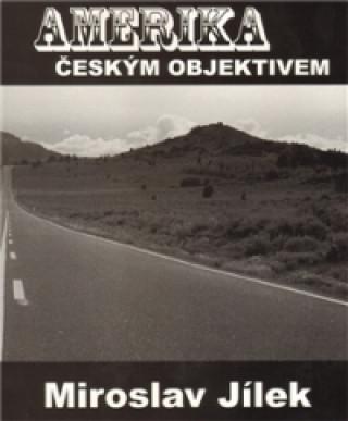 Amerika českým objektivem