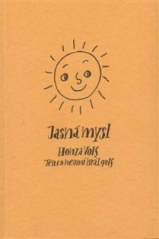 Carte Jasná mysl Honza Volf