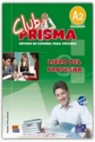Club Prisma Elemental A2 Libro del profesor + CD