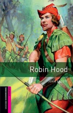 Carte Oxford Bookworms Library: Starter Level:: Robin Hood John Escott
