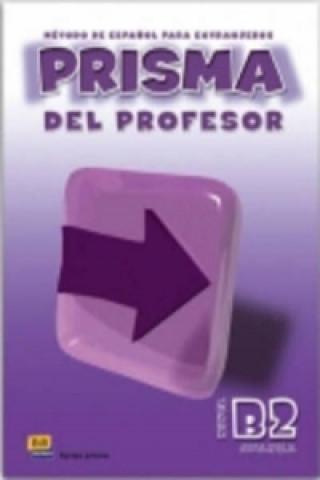 Carte Prisma Avanza B2 Libro del profesor + CD Ruth Vázquez Fernández