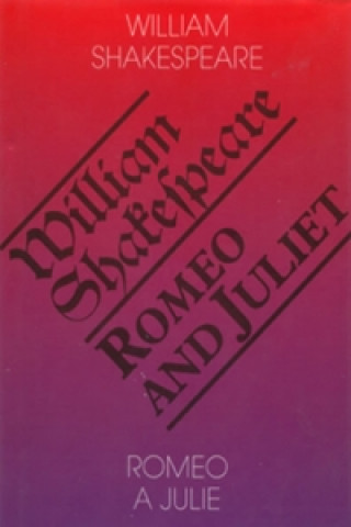 Carte Romeo a Julie Romeo and Juliet William Shakespeare