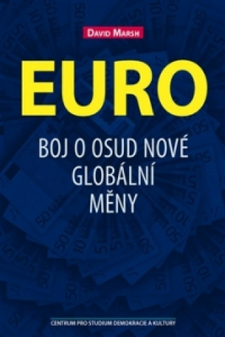 Centrum pro studium demokracie a kultury (CDK) David Marsh - Euro