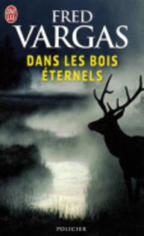 Dans les bois éternels. Die dritte Jungfrau, französische Ausgabe