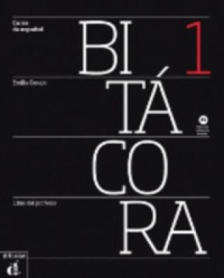 Difusión Centro de Investigación y Publicaciones de Idiomas S.L. BITACORA 1 LIBRO DEL PROFESOR + CD
