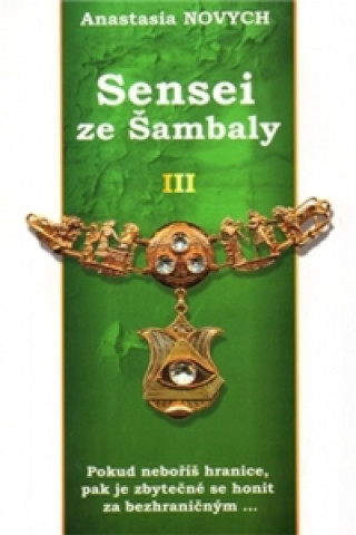 SENSEI ZE ŠAMBALY III.