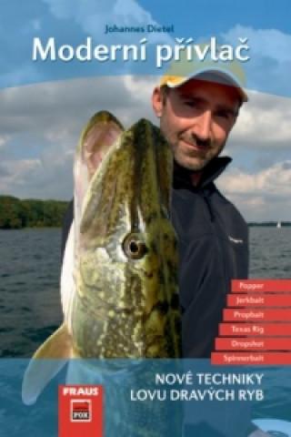 Moderní přívlač - Nové techniky lovu dravých ryb