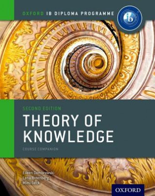Ib Theory of Knowledge Course Book: Oxford Ib Diploma Progra