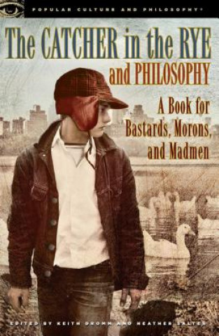 Catcher in the Rye and Philosophy