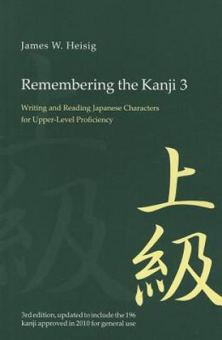 Carte Remembering the Kanji 3 James W Heisig
