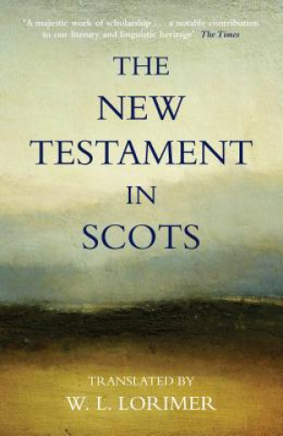 Carte New Testament In Scots William Laughton Lorimer